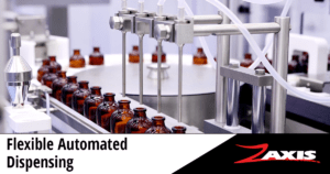 Zaxis - Flexible Automated Dispensing
