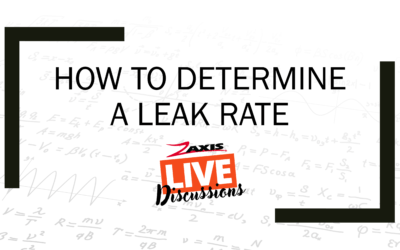 Determine a Leak Rate – Live Discussion