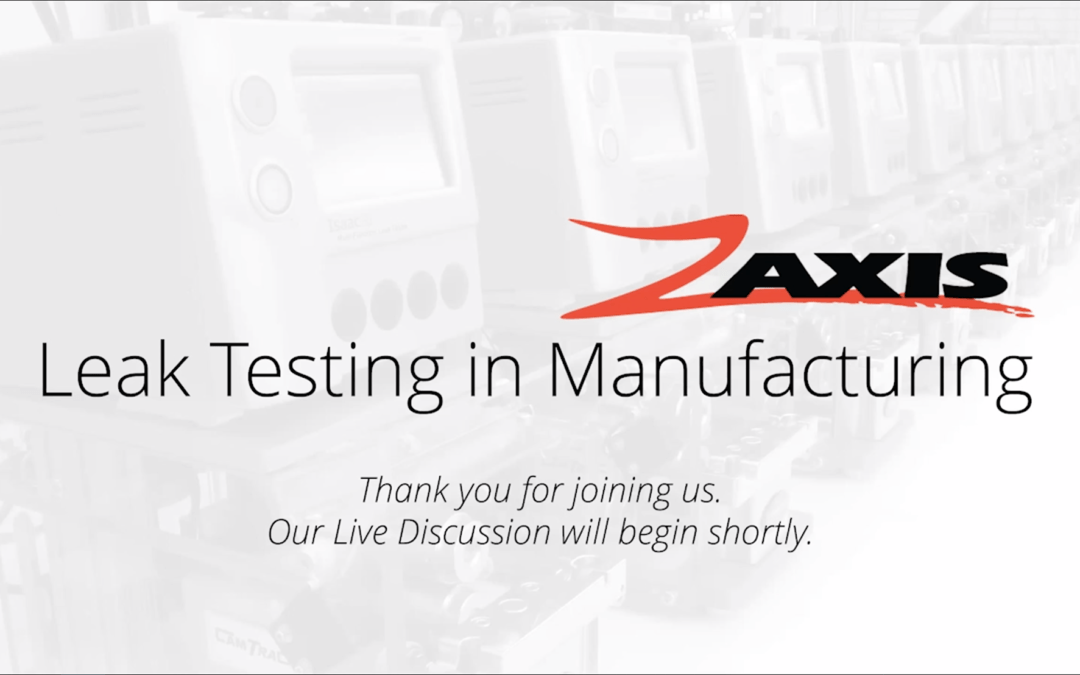 Leak Testing in Manufacturing – Live Discussion