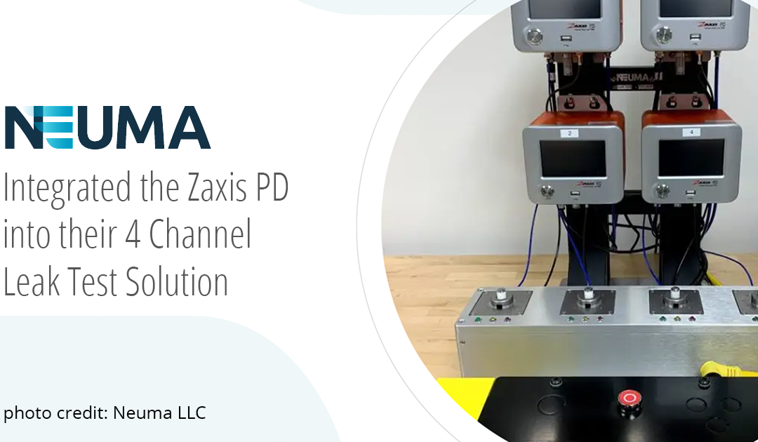 NEUMA Integrated Zaxis PD into four channel Leak Test Solution